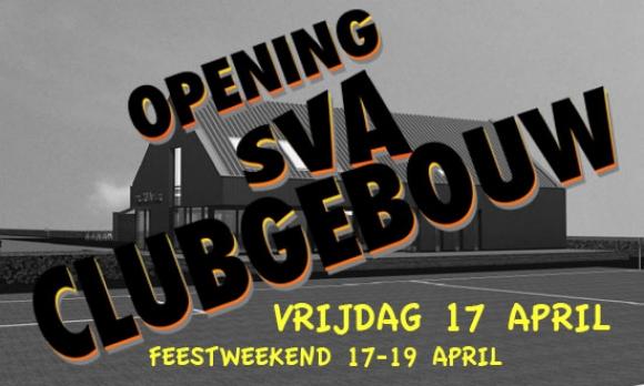 DATUM OPENING CLUBGEBOUW VERSCHOVEN NAAR 17 APRIL